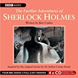 Bert Coules The Further Adventures of Sherlock Holmes (BBC Audio)