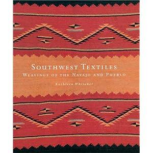 Southwest Textiles: Weavings of the Pueblo and Navajo