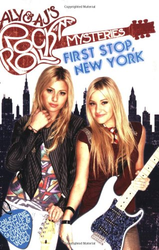 First Stop, New York #1 (Aly&AJ's Rock 'n' Roll Mystery)