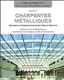 echange, troc Michel Crisinel, Manfred-A Hirt - Charpentes métalliques : Conception et dimensionnement des halles et bâtiments