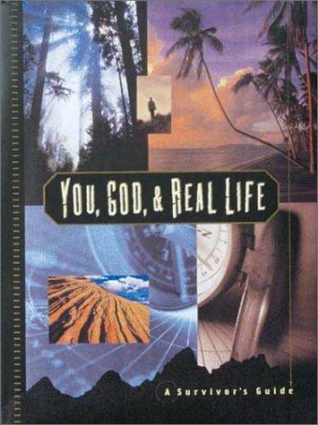 You, God, & Real Life