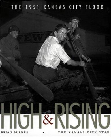 High & Rising: The 1951 Kansas City Flood