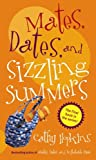 Mates, Dates, and Sizzling Summers (068987698X) by Hopkins, Cathy