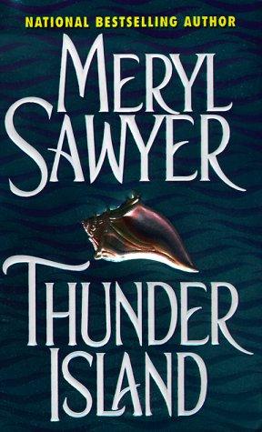 Thunder Island, MERYL SAWYER