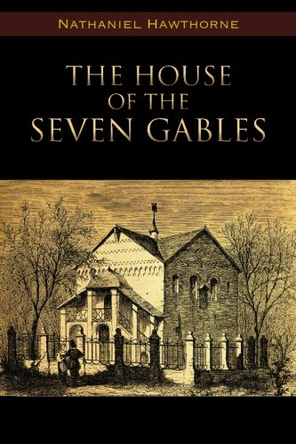 house of the seven gables essay The house of the seven gables by bernadette skodje english 10 october 6, 2014 part a nathanial hawthorne's book, the house of the seven gables, tells a story.