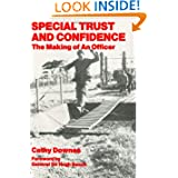 Special Trust and Confidence: The Making of an Officer