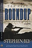 The Next Roundup (Fortunes of the Black Hills, Book 6) (080542699X) by Bly, Stephen A.