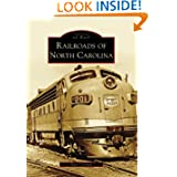 Railroads of North Carolina (Images of Rail) by Alan Coleman