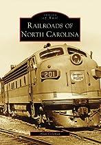 Railroads of North Carolina (Images of Rail)