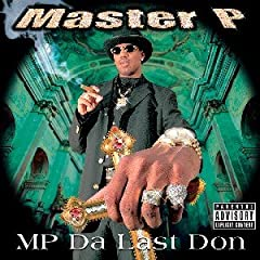 Master P Mp Da Last Don lyrics