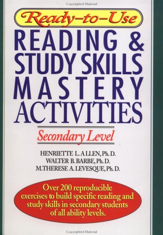 Ready-to-Use Reading &#038; Study Skills Mastery Activities: Secondary Level (J-B Ed: Ready-to-Use Activities)