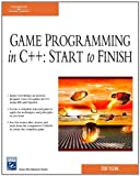 Game Programming in C++: Start to Finish