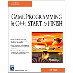 Game Programming in C++: Start to Finish (Game Development Series)