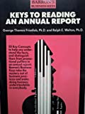 Keys to Reading an Annual Report (Barron's business keys) (0812039300) by George T. Friedlob