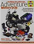 Building the Ultimate Adventure Motor...