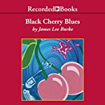 Black Cherry Blues (       UNABRIDGED) by James Lee Burke Narrated by Mark Hammer