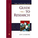 The Facts On File Guide To Research (Facts on File Library of Language and Literature) ~ Jeff Lenburg