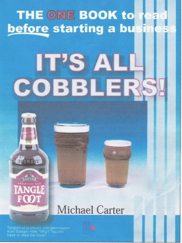 It's All Cobblers: An Essential Guide to What You Should Know If Going into Business