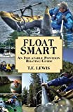 Float Smart: An Inflatable Pontoon Boating Guide(COLOR)