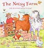 img - for The Noisy Farm book / textbook / text book