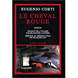 Le Cheval rougepar Eugenio Corti