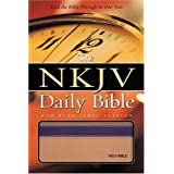 The NKJV Daily Bible: Read the Entire Bible in One Year ~ Thomas Nelson