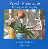 img - for Porch Plenitude: Feeling Good Everyday book / textbook / text book
