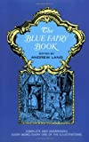 The Blue Fairy Book (Dover Childrens Classics) [Paperback] [1965] Unabridged Ed. Andrew Lang, H. J. Ford, G. P. Jacomb Hood