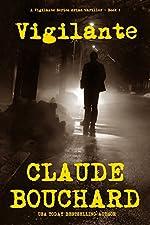 Vigilante: A Vigilante Series crime thriller