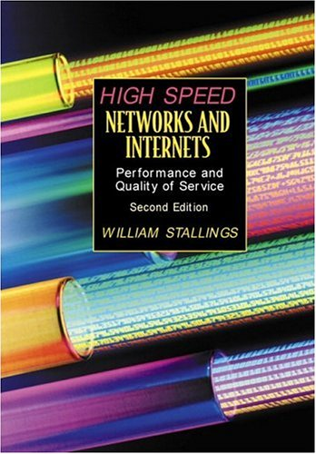 High-Speed Networks and Internets: Performance and...