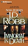 J. D. Robb Immortal in Death
