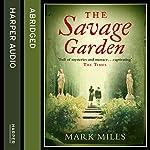 The Savage Garden | Mark Mills