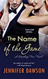 img - for The Name of the Game (A Something New Novel) book / textbook / text book