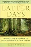 Latter Days: An Insider's Guide to Mormonism, The Church of Jesus Christ of Latter-day Saints