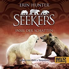 Insel der Schatten (Seekers 7) Hörbuch von Erin Hunter Gesprochen von: Nicki Tempelhoff