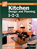 Kitchen Design and Planning 1-2-3: Create Your Blueprint for a Perfect Kitchen (Home Depot … 1-2-3)