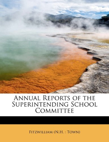 Annual Reports of the Superintending School Committee