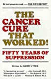 The Cancer Cure That Worked: 50 Years of Suppression