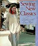 img - for Sewing the New Classics: Clothes With Easy Style book / textbook / text book