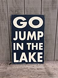 Go Jump In The Lake Wood Sign Lake Sign Lake decor Lake house sign lake house decor