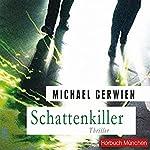Schattenkiller | Michael Gerwien