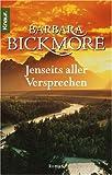 Jenseits aller Versprechen - Barbara Bickmore
