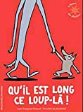 Qu'il est long, ce loup-l !