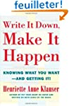 Write It Down Make It Happen: Knowing...