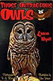 img - for Those Outrageous Owls (Those Amazing Animals) book / textbook / text book