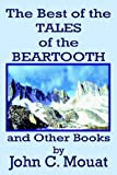 img - for The Best of the Tales of the Beartooth and Other Books book / textbook / text book