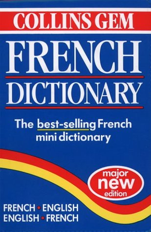 Collins Gem French Dictionary (Collins Gems)