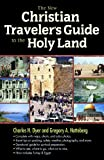 The New Christian Travelers Guide to the Holy Land