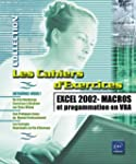Excel 2002 : Macros et programmation...