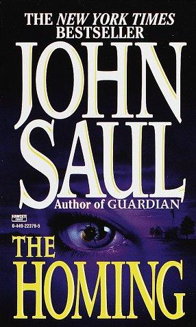 The Homing, JOHN SAUL